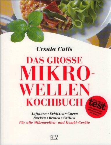 Das große Mikrowellen-Kochbuch