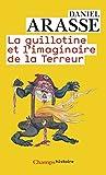 La Guillotine et l'imaginaire de la Terreur (Champs histoire) bei Amazon kaufen