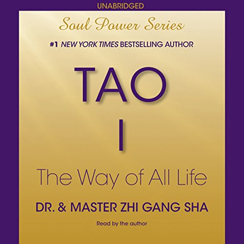 Tao I: The Way of All Life audiobook cover art