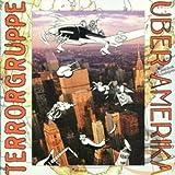 Songtexte von Terrorgruppe - Über Amerika