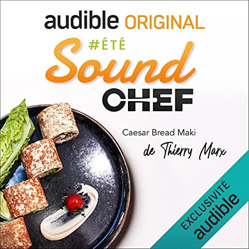 Couverture de Sound Chef - Recette offerte de Thierry Marx