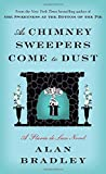 As Chimney Sweepers Come to Dust: A Flavia de Luce Novel (Hardcover)