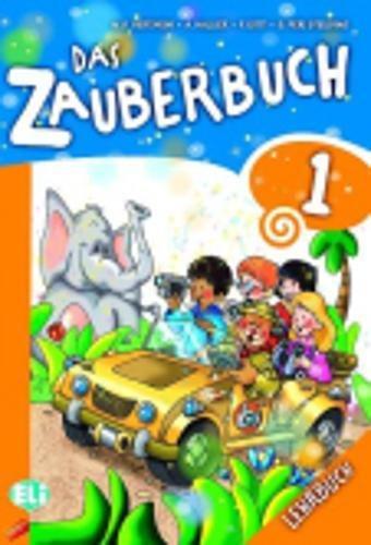 Das zauberbuch. Per le Scuola elementare. Con CD Audio. Con espansione online [Lingua tedesca]: Lehrbuch 1 & Audio CD: Vol. 1