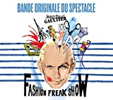Jean Paul Gaultier - Fashion Freak Show