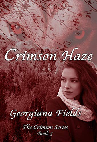 Crimson Haze (The Crimson Series Book 5) by [Georgiana Fields]