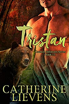 Tristan (Council Enforcers Book 11) by [Catherine Lievens]