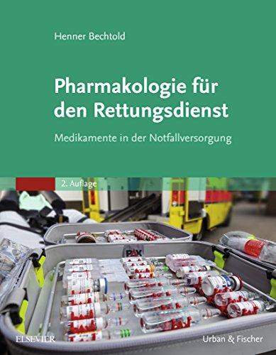 Pharmakologie für den Rettungsdienst: Medikamente in der Notfallversorgung