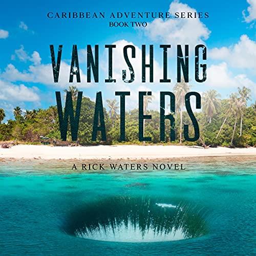 Vanishing Waters Audiobook By Eric Chance Stone cover art
