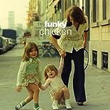 Funky Chicken [Import Allemand]