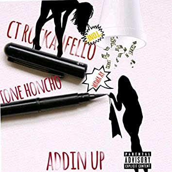 Addin' Up (feat. Ct Rockahfello)