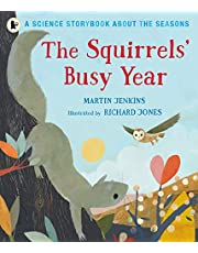 The Squirrels' Busy Year. a Science Storybook Abou (Science Storybooks Seasons 2)