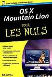 OS X Mountain Lion poche pour les nuls (French Edition)