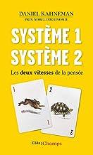 Système 1, système 2: Les deux vitesses de la pensée