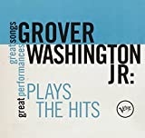 Songtexte von Grover Washington, Jr. - Plays the Hits: Great Songs/Great Performances