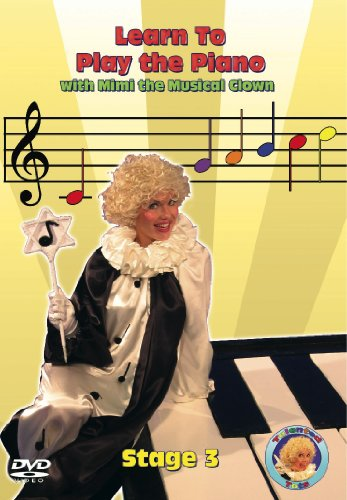 Learn To Play The Piano With Mimi The Musical Clown: Stage 3