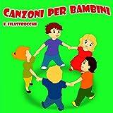 Canzoni Per Bambini E Filastrocche...