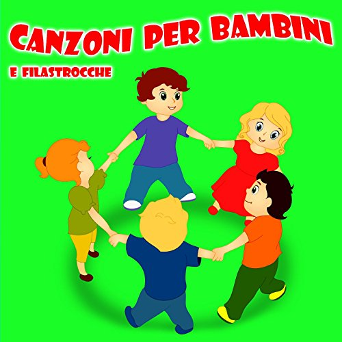 Canzoni Per Bambini E Filastrocche