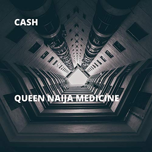 Queen Naija Medicine [Explicit]