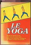 Yoga de l'energie Du physique au psychique vers le spirituel