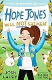 Hope Jones Will Not Eat Meat (Hope Jones Save The World) (English Edition)