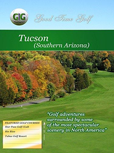 Good Time Golf - Tuscon Arizona