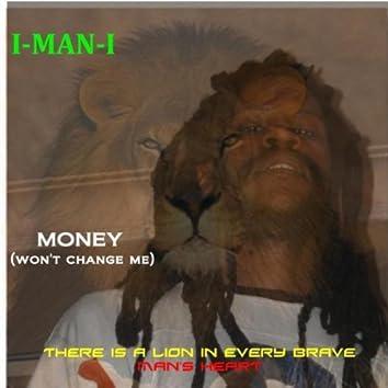 Money (Won't Change Me)