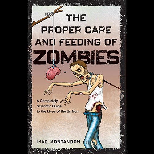 The Proper Care and Feeding of Zombies audiobook cover art