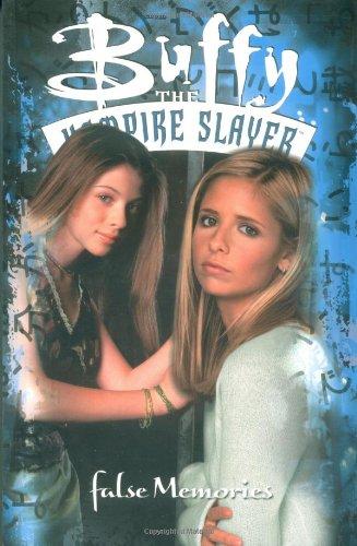 Buffy the Vampire Slayer: False Memories