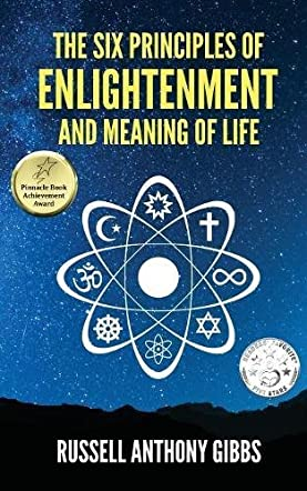 The Six Principles of Enlightenment and Meaning of Life