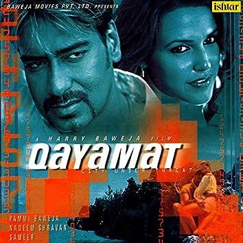 Qayamat (Original Motion Picture Soundtrack)