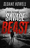 Savage Beast (Max Savage Book 1)