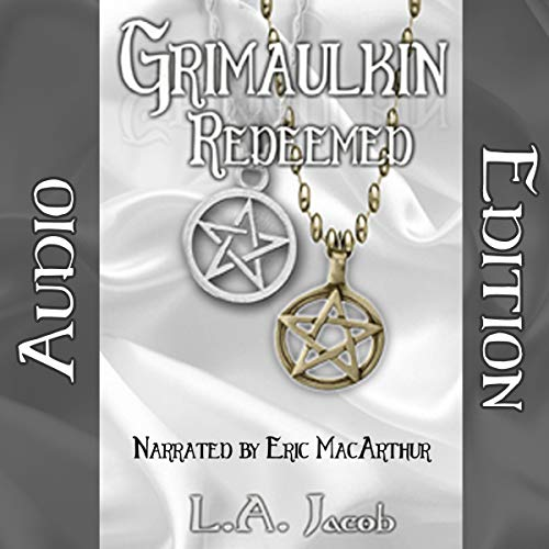 Grimaulkin Redeemed audiobook cover art