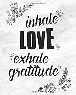 Inhale Love Exhale Gratitude White Cover: Monitor Your Blood Pressure Every Day