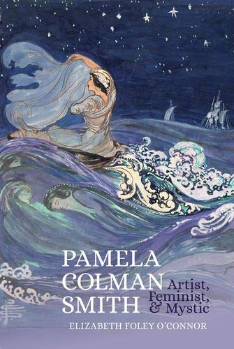 Compare Textbook Prices for Pamela Colman Smith: Artist, Feminist, and Mystic  ISBN 9781949979398 by Foley O'Connor, Elizabeth