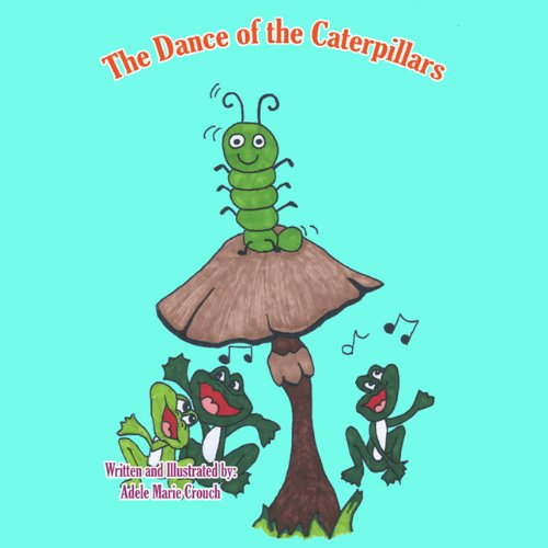 The Dance of the Caterpillars audiobook cover art