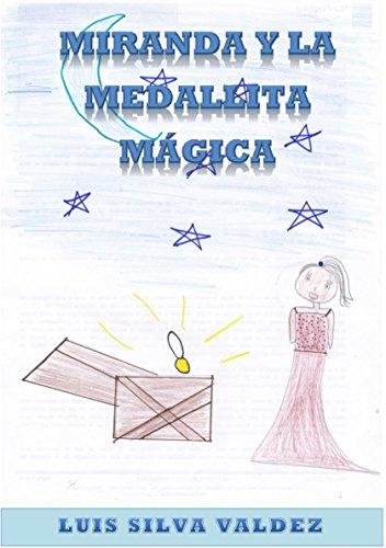 Miranda y La Medallita Mágica