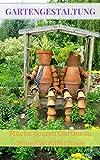 Gartengestaltung: Mache deinen Garten zu deiner Wohlfühloase