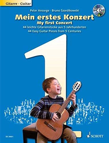 Mein erstes Konzert: 44 leichte Gitarrenstücke aus 5 Jahrhunderten. Gitarre. Ausgabe mit CD.