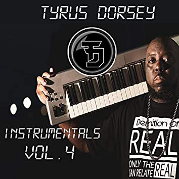 Tyrus Dorsey the Instrumentals, Vol. 4