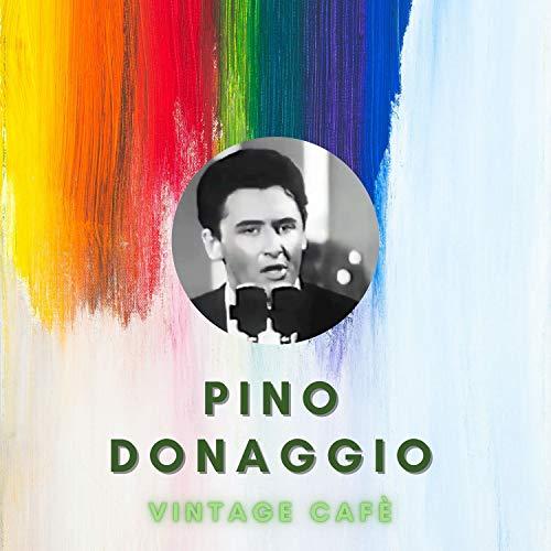 Pino Donaggio - Vintage Cafè
