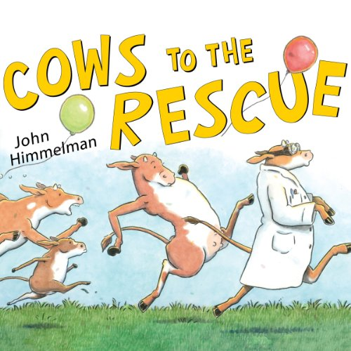 Cows to the Rescue audiobook cover art