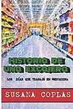 HISTORIA DE UNA EXCAJERA: LOS DÍAS QUE TRABAJÉ EN MERCADONA - Edición color