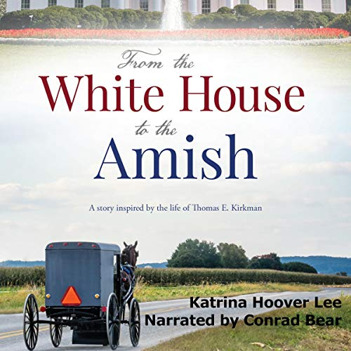From the White House to the Amish cover art