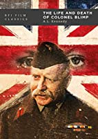 The Life and Death of Colonel Blimp (BFI Film Classics)