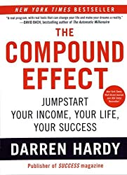 Cover of The Compound Effect by Darren Hardy