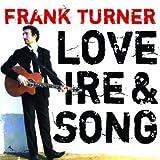 Songtexte von Frank Turner - Love Ire & Song