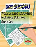100 Sudoku Puzzles Games Including Solutions for Kids: Super Sudoku Book for Smart Kids: Set of 100 Sudoku 6x6 Puzzles From Beginner to Advanced Helps ... Activity Books and Suitable for Adults)