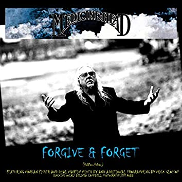 Forgive and Forget (feat. Morgan Fisher, Dzal Martin & Belinda Campbell)