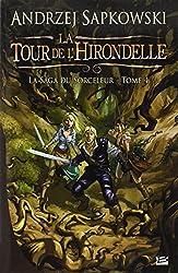 La Saga du Sorceleur, tome 4 - La Tour de l'hirondelle d'Andrzej Sapkowski