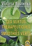 recettes de smoothies, vertus pour la santé, 224 pages